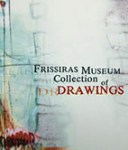 FRISSIRAS MUSEUM COLLECTION OF DRAWINGS